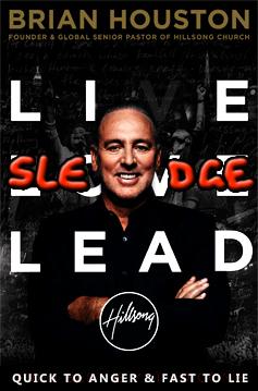 LieSledgeLead live love lead brian houston hillsong
