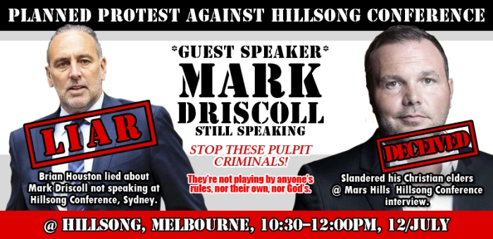 Brian Houston Hillsong Mark Driscoll Protest Flyer July12